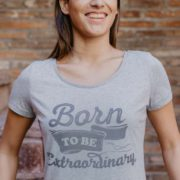 Camiseta Mujer Gris Born to Be Extraordinary